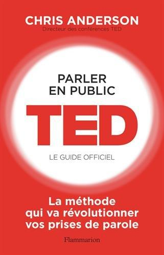 Parler en publicTED, le guide officiel