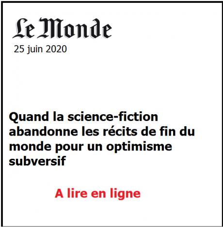 Quand la science-fiction abandonne les récits de fin du monde pour un optimisme subversif