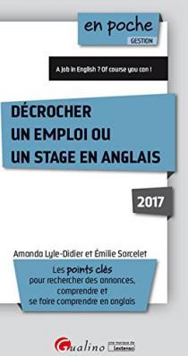 Décrocher un emploi ou un stage en anglais