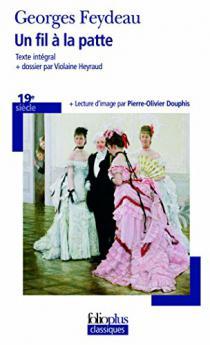 Un fil à la patte / Georges Feydeau