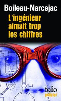 L'ingénieur aimait trop les chiffres / Pierre Boileau, Thomas Narcejac