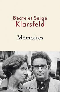 Mémoires / Beate et Serge Klarsfeld