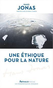 Une éthique pour la nature / Hans Jonas