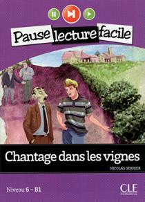 Chantage dans les vignes / Nicolas Gerrier