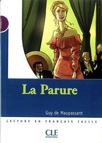 La parure / Guy de Maupassant