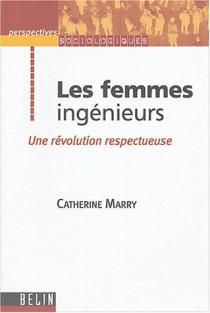 Les femmes ingénieur : une révolution respectueuse
