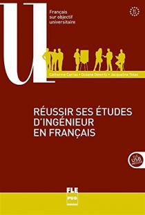 Réussir ses études d'ingénieur en français