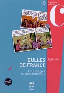 Bulles de France : les stéréotypes et l'interculturel en BD