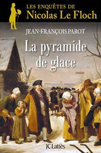 La pyramide de glace / Jean-François Parot