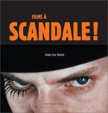 Films à scandale !