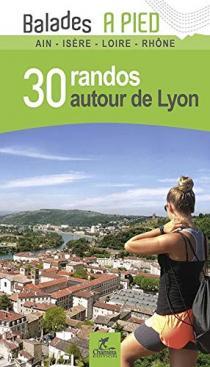 30 randos autour de Lyon