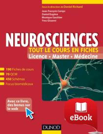 Neurosciences - Tout le cours en fiches : 190 fiches de cours, cas cliniques, QCM corrigés et bonus web
