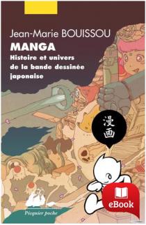 Manga, histoire et univers de la bande dessinée japonaise