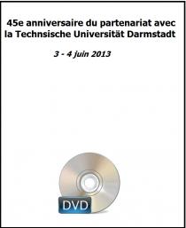 45e anniversaire du partenariat avec la Technsische Universität Darmstadt