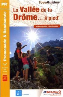La vallée de la Drôme... à pied