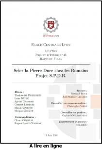 Scier la Pierre Dure chez les Romains Projet S.P.D.R.