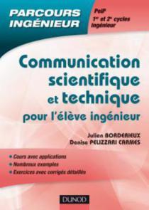 Communication scientifique et technique pour l'élève ingénieur