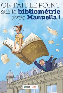 Bande-dessinée pédagogique sur la bibliométrie et l'évaluation de la recherche