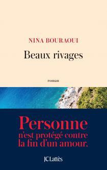 Beaux rivages / Nina Bouraoui