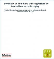 Bordeaux et Toulouse, Des supporters de football en terre de rugby