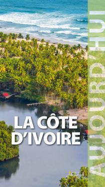 La Côte d'Ivoire / Mylène Rémy, Céline Bénard