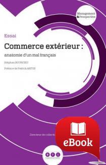Commerce extérieur : anatomie d'un mal français