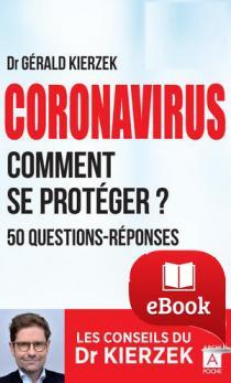 Coronavirus, comment se protéger ?