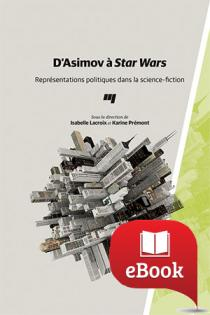 D'Asimov à Star Wars : représentations politiques dans la science-fictionD'Asimov à Star Wars