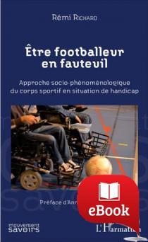 Etre footballeur en fauteuil