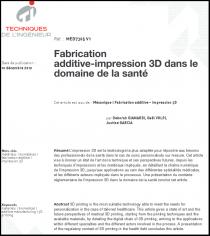 Fabrication additive-impression 3D dans le domaine de la santé