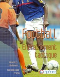 Football, entraînement, tactique