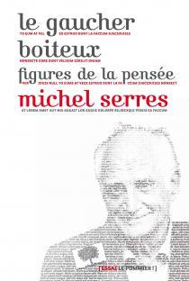 Le gaucher boîteux / Michel Serres