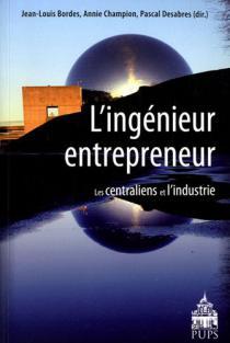 L'ingénieur entrepreneur