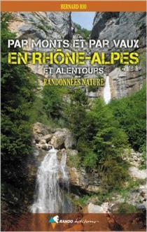 Par monts et par vaux en Rhône-Alpes et alentours