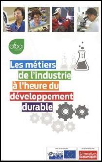 Les métiers de l'industrie à l'heure du développement durable