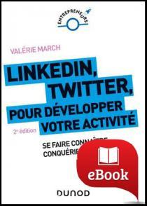 LinkedIn, Twitter pour développer votre activité