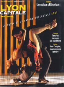 Lyon Capitale : guide de la saison culturelle