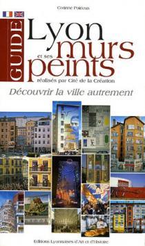 Lyon et ses murs peints réalisés par CitéCréation