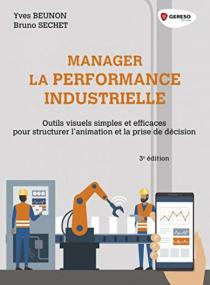 Manager la performance industrielle