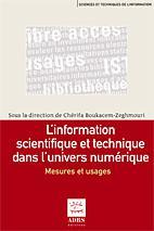 L'information scientifique et technique dans l'univers numérique
