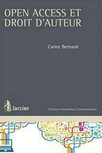 Open access et droit d'auteur / Carine Bernault