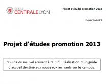 Guide du nouvel arrivant à l'ECL : Réalisation d'un guide d'accueil destiné aux nouveaux arrivants sur le campus.