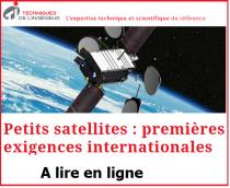 Petits satellites : premières exigences internationales