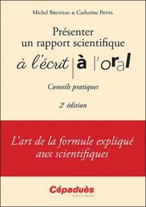 Présenter un rapport scientifique à l'écrit, à l'oral