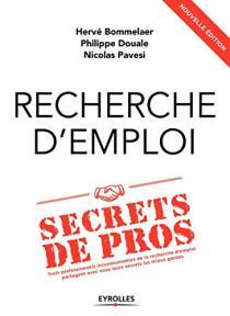 Recherche d'emploi, secrets de pros