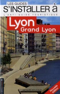 S'installer à Lyon