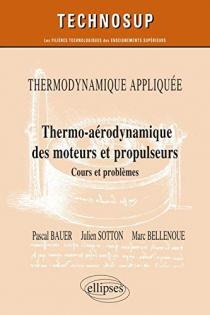 Thermo-aérodynamique des moteurs et propulseurs
