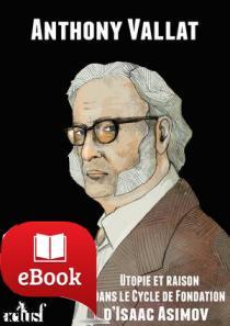 Utopie et raison dans le cycle de Fondation d'Isaac Asimov