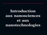 """Couverture du livre """"Introduction aux nanosciences et aux nanotechnologies"""""""