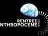 Avant première : la rentrée de l'anthropocène